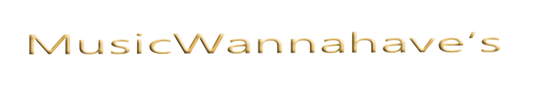 MusicWannahave's